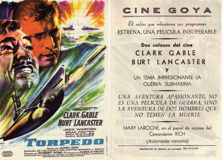 FOLLETO DE MANO TORPEDO CON CLARK GABLE Y BURT LANCASTER. CINE GOYA ZARAGOZA (Cine - Folletos de Mano - Bélicas)