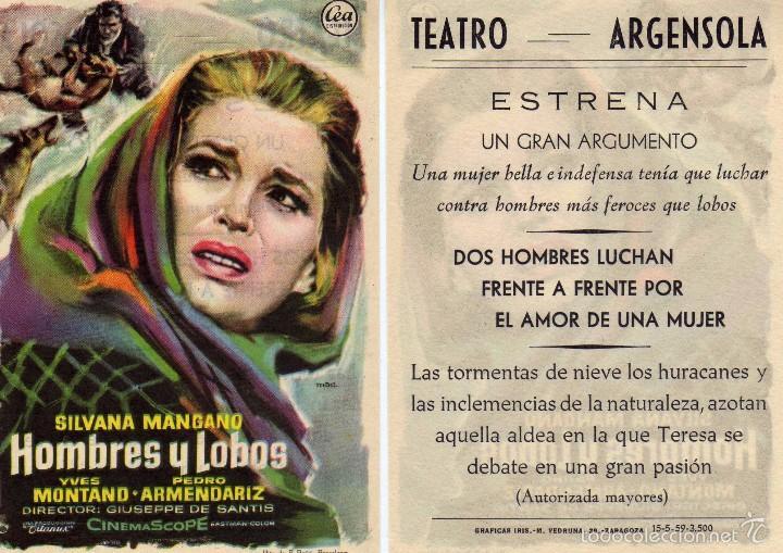 FOLLETO DE MANO HOMBRES Y LOBOS CON S. MANGANO, Y. MONTAND, P. ARMENDARIZ. TEATRO ARGENSOLA ZARAGOZA (Cine - Folletos de Mano - Drama)