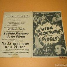 Cine: ANTIGUO FOLLETO PROGRAMA DE MANO DOBLE *LA VIDA NOCTURNA DE LOS DIOSES* GUERRA CIVIL AÑO 1937. Lote 57613976