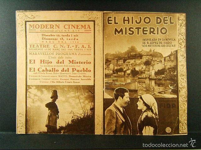 EL HIJO DEL MISTERIO-ALALA EN ESPAÑA-ADOLFO TROTZ-ANTOÑITA COLOME-MODERN-C.N.T.-A.I.T.-F.A.I.-1938. (Cine - Folletos de Mano - Suspense)