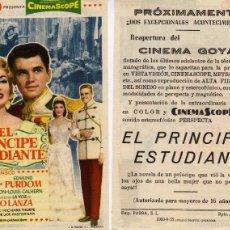 Cine: FOLLETO DE MANO EL PRINCIPE ESTUDIANTE CON MARIO LANZA. CINE GOYA ZARAGOZA. Lote 128270988