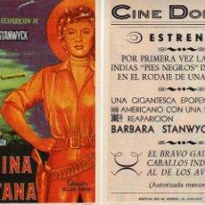 Cine: FOLLETO DE MANO LA REINA DE MONTANA CON BARBARA STANWYCK Y RONALD REAGAN. CINE DORADO ZARAGOZA. Lote 57637300