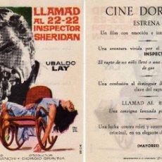 Cine: FOLLETO DE MANO LLAMAD AL 22-22 INSPECTOR SHERIDAN CON UBALDO LAY. CINE DORADO ZARAGOZA. Lote 57642514