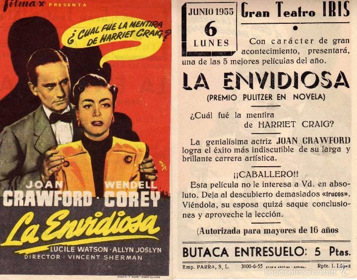 FOLLETO DE MANO LA ENVIDIOSA CON JOAN CRAWFORD. TEATRO IRIS ZARAGOZA (Cine - Folletos de Mano - Drama)