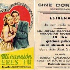 Cine: FOLLETO DE MANO MI CANCIÓN ERES TU. CINE DORADO ZARAGOZA. Lote 57658057