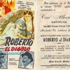 Cine: FOLLETO DE MANO ROBERTO EL DIABLO. CINE ALHAMBRA ZARAGOZA. Lote 57658512