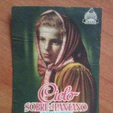 Cine: CIELO SOBRE PANTANO - SIN PUBLICIDAD. Lote 57690101