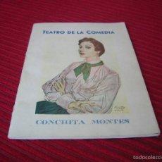 Cine: LIBRITO TEATRO DE LA COMEDIA.CONCHITA MONTES.. Lote 57751911