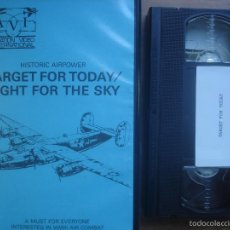 Cine: VHS TARGET FOR TODAY/FIGHT FOR THE SKY. AVIACION. Lote 57802139