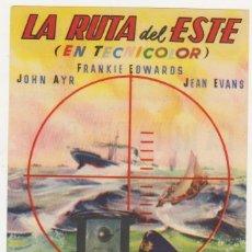 Cine: LA RUTA DEL ESTE. SENCILLO DE ESTRELLA AZUL. CINEMA GOYA - ZARAGOZA 1947.. Lote 178606701