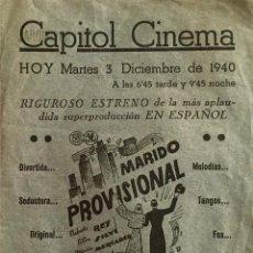 Cine: MARIDO PROVISIONAL-ROBERTO REY-MARIA MERCADER- CANTABLE DE LA PELÍCULA-PROGRAMA LOCAL CAPITOL CINEMA. Lote 58335124