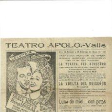 Cinema - 2361.- TEATRO APOLO-VALLS-CINE-LA VUELTA DEL RUISEÑOR-PROGRAMA LOCAL - 58619163