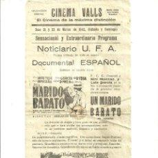 Cine: 2361.-CINEMA VALLS-UN MARIDO BARATO-UN PATRIOTA-MARZO DE 1942-PROGRAMA LOCAL. Lote 58619224
