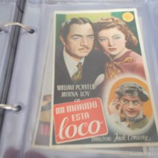 Flyers Publicitaires de films Anciens: MI MARIDO ESTÁ LOCO. WILLIAM POWELL, MYRNA LOY CON PUBLICIDAD. Lote 59166835