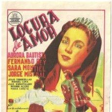 Cine: LOCURA DE AMOR PROGRAMA SENCILLO CIFESA AURORA BAUTISTA SARA MONTIEL. Lote 59848488