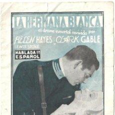 Cine: LA HERMANA BLANCA PROGRAMA DOBLE MGM CLARK GABLE HELEN HAYES. Lote 59857588