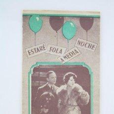 Cine: PROGRAMA DE CINE DESPLEGABLE - ESTARÉ SOLA A MEDIA NOCHE - CINE ZORRILLA, BADALONA. AÑO 1932. Lote 59899107