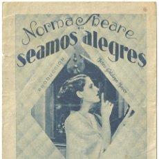 Cine: SEAMOS ALEGRES PROGRAMA DOBLE CONSCURSO ARTISTAS MGM NORMA SHEARER. Lote 59907943