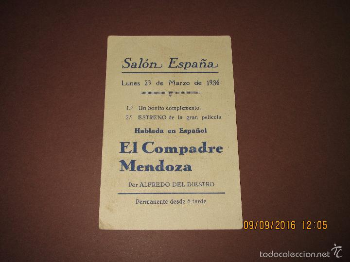 Cine: Antiguo Programa de Cine Tarjeta *EL COMPADRE MENDOZA * Alfredo del Diestro en Salón ESPAÑA Año 1936 - Foto 3 - 60054939
