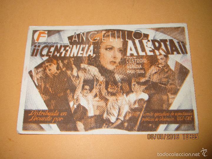 PROGRAMA DE CINE TARJETA * CENTINELA ALERTA * CON ANGELILLO EN CENTRAL C.N.T. Y U.G.T. - AÑO 1930S. (Cine - Folletos de Mano - Bélicas)