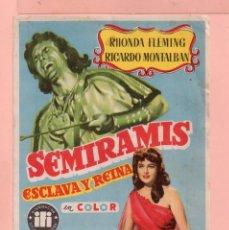 Cine: CINE SEMIRAMIS ESCLAVA Y REINA CON RHONDA FLEMING RICARDO MONTALBAN CINE VICTORIA BARCELONA. Lote 60607399
