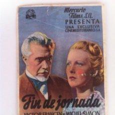 Cine: FIN DE JORNADA - PROGRAMA DE MANO CON PUBLICIDAD. Lote 60768759