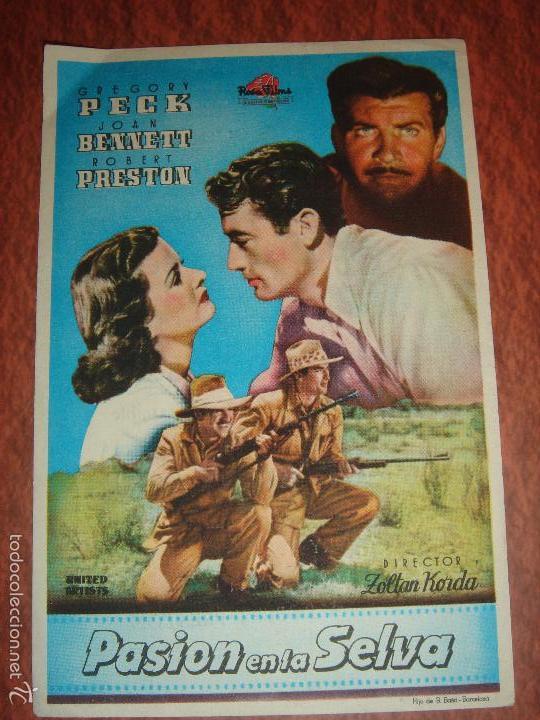 PASION EN LA SELVA. GREGORY PECK,JOAN BENNETT,ROBERT PRESTON.ZOLTAN KORDA.TEATRO CAMPOAMOR,OVIEDO (Cine - Folletos de Mano - Drama)