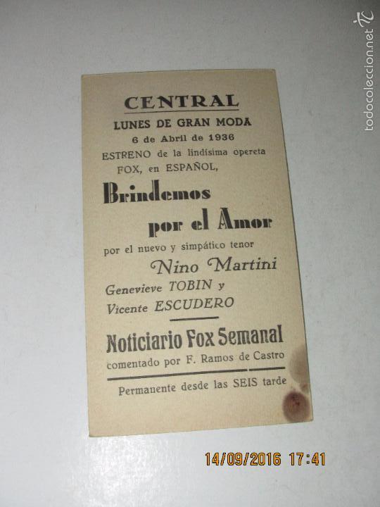 Cine: Programa de Cine Tarjeta Cartón *BRINDEMOS POR EL AMOR* en Cine CENTRAL - Año 1936 - Foto 3 - 60911971