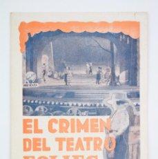 Cine: ANTIGUO PROGRAMA DE CINE DOBLE - EL CRIMEN DEL TEATRO FOLIES - NARANJA - WARNER BROS, 1933. Lote 60912315