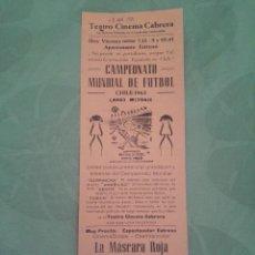 Folhetos de mão de filmes antigos de cinema: ANTIGUO PROGRAMA DE CINE LOCAL DE LA PELÍCULA CAMPEONATO MUNDIAL FÚTBOL CHILE 1962. Lote 61469531