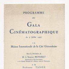 Cine: PROGRAMA DE GALA CINEMATOGRÁFICA DE LA CASA INTERNACIONAL DE LA CIUDAD UNIVERSITARIA. FRANCIA. 1937.. Lote 61625804