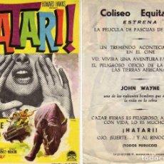 Cine: FOLLETO DE MANO HATARI CON JOHN WAYNE . COLISEO EQUITATIVA ZARAGOZA. Lote 192192046