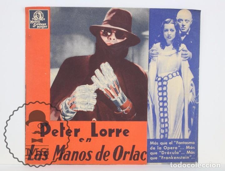 PROGRAMA DE CINE DOBLE - LAS MANOS DE ORLAC - PETER LORRE - METRO GOLDWYN MAYER, 1936 (Cine - Folletos de Mano - Terror)
