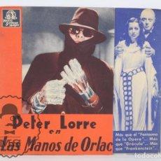 Cine: PROGRAMA DE CINE DOBLE - LAS MANOS DE ORLAC - PETER LORRE - METRO GOLDWYN MAYER, 1936. Lote 61805836