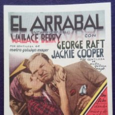 Cine: PROGRAMA DE CINE ORIGINAL. TARJETA. EL ARRABAL. WALLACE BERRY, JACKIE COOPER.. Lote 62150380