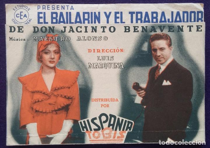 PROGRAMA DE CINE ORIGINAL. DOBLE. EL BAILARIN Y EL TRABAJADOR. (Cine - Folletos de Mano - Clásico Español)
