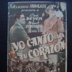 Cine: YO CANTO PARA TU CORAZÓN, LIEN DEYER, ARAJOL, CINE GOYA. Lote 62203676