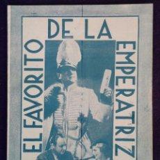 Cine: PROGRAMA DE CINE ORIGINAL. DOBLE. EL FAVORITO DE LA EMPERATRIZ.EXCLUSIVAS MEZQUIRIZ,BILBAO.IMPECABLE. Lote 62252912