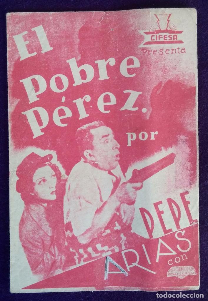 PROGRAMA DE CINE ORIGINAL. DOBLE. EL POBRE PEREZ. (Cine - Folletos de Mano - Comedia)