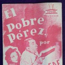 Cine: PROGRAMA DE CINE ORIGINAL. DOBLE. EL POBRE PEREZ.. Lote 62253212