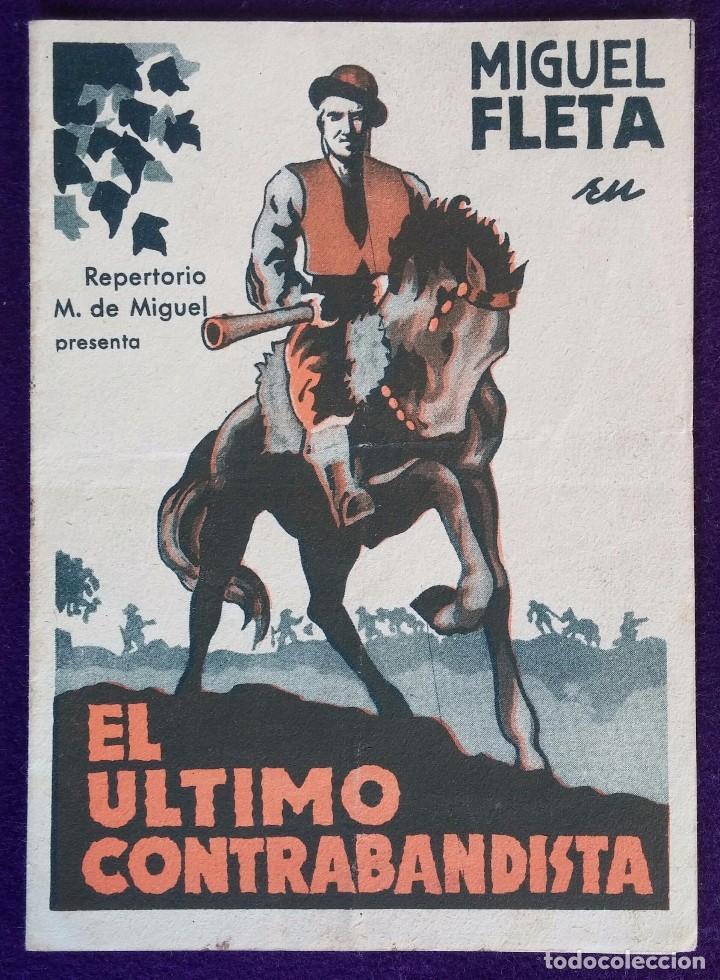 PROGRAMA DE CINE ORIGINAL. DOBLE. EL ULTIMO CONTRABANDISTA.TEATRO CINEMA GAYARRE.GUIPUZCOA.PLACENCIA (Cine - Folletos de Mano - Clásico Español)