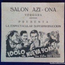 Cine: PROGRAMA DE CINE ORIGINAL. DOBLE. IDOLO DE NUEVA YORK. SALON AZI-ONA. VERGARA. 1942. Lote 62269396