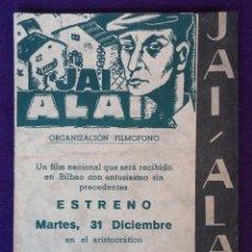 Cine: PROGRAMA DE CINE ORIGINAL. DOBLE. JAI ALAI. TEATRO TRUEBA. BILBAO. CANCIONES DE LOS BOCHEROS. Lote 62270020