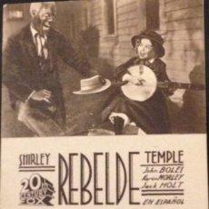 Cine: REBELDE. SHIRLEY TEMPLE 1936. PROGRAMA DE MANO. Lote 62534276