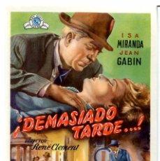 Cine: ¡ DEMASIADO TARDE ! 1949 (FOLLETO DE MANO ORIGINAL CON PUBLICIDAD CINE SAN ROQUE). Lote 117995214