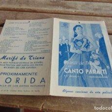 Cine: GUIA PROGRAMA FOLLETO DE PELICULA DE CINE FLORIDA CANTO PARA TI MARIFE DE TRIANA. Lote 64316683
