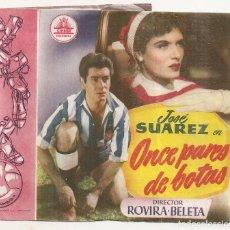 Folhetos de mão de filmes antigos de cinema: ONCE PARES DE BOTAS. Lote 64657503