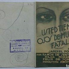 Cine: FOLLETO DE MANO DE CINE. USTED TIENE OJOS DE MUJER FATAL. JARDIEL PONCELA. Lote 64967299