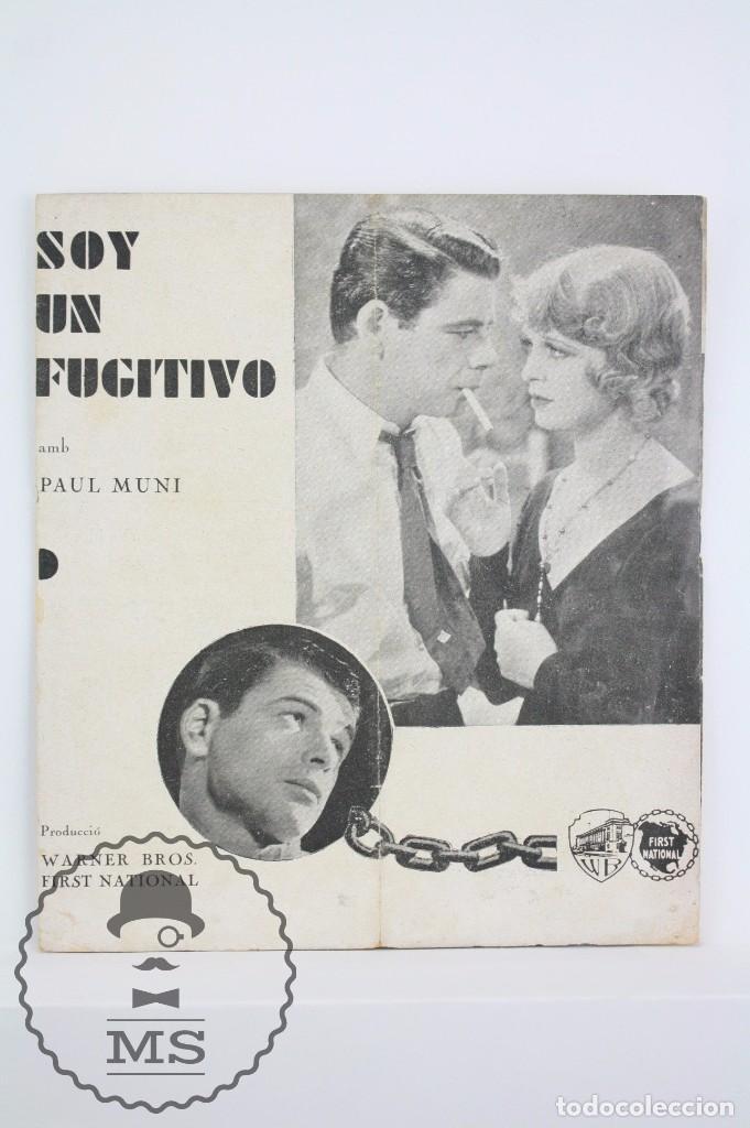 PROGRAMA DE CINE DOBLE - SOY UN FUGITIVO - PAUL MUNI - WARNER BROS / FIRST NATIONAL - AÑO 1933 (Cine - Folletos de Mano - Acción)