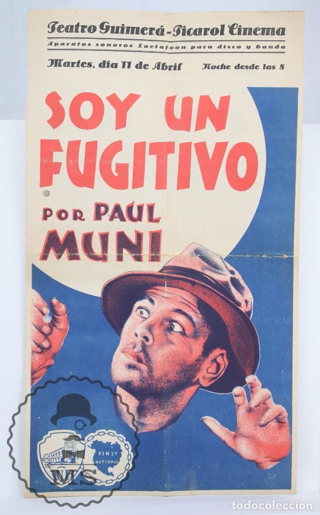 PROGRAMA DE CINE GRANDE / CARTEL - SOY UN FUGITIVO - PAUL MUNI - FIRST NATIONAL - AÑO 1933 (Cine - Folletos de Mano - Acción)